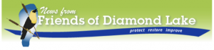 Get the latest Friends of Diamond Lake Newsletter